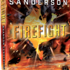 Steelheart 2 Firefight
